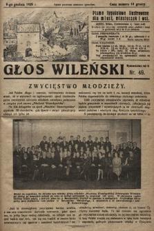 Głos Wileński : pismo tygodniowe ilustrowane dla miast, miasteczek i wsi. 1929, nr49