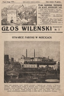 Głos Wileński : pismo tygodniowe ilustrowane dla miast, miasteczek i wsi. 1930, nr7