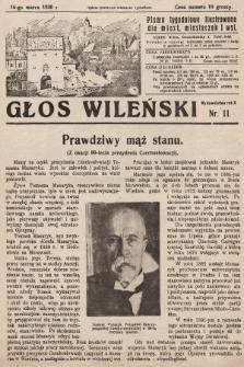 Głos Wileński : pismo tygodniowe ilustrowane dla miast, miasteczek i wsi. 1930, nr11
