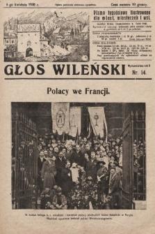 Głos Wileński : pismo tygodniowe ilustrowane dla miast, miasteczek i wsi. 1930, nr14
