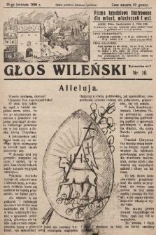 Głos Wileński : pismo tygodniowe ilustrowane dla miast, miasteczek i wsi. 1930, nr16