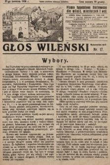 Głos Wileński : pismo tygodniowe ilustrowane dla miast, miasteczek i wsi. 1930, nr17