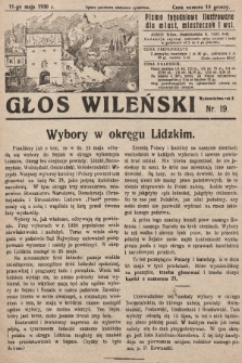Głos Wileński : pismo tygodniowe ilustrowane dla miast, miasteczek i wsi. 1930, nr19