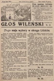 Głos Wileński : pismo tygodniowe ilustrowane dla miast, miasteczek i wsi. 1930, nr21