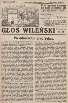 Głos Wileński : pismo tygodniowe ilustrowane dla miast, miasteczek i wsi. 1930, nr22