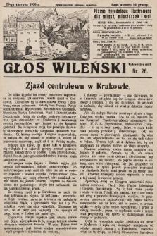 Głos Wileński : pismo tygodniowe ilustrowane dla miast, miasteczek i wsi. 1930, nr26