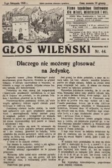 Głos Wileński : pismo tygodniowe ilustrowane dla miast, miasteczek i wsi. 1930, nr44