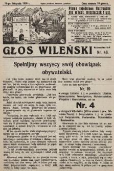 Głos Wileński : pismo tygodniowe ilustrowane dla miast, miasteczek i wsi. 1930, nr46