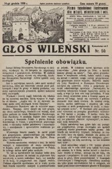 Głos Wileński : pismo tygodniowe ilustrowane dla miast, miasteczek i wsi. 1930, nr50