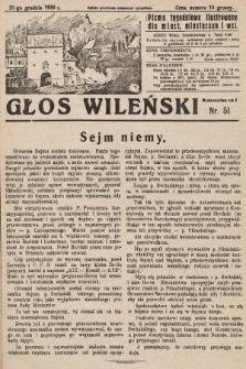 Głos Wileński : pismo tygodniowe ilustrowane dla miast, miasteczek i wsi. 1930, nr51