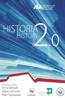 Historia 2.0 : [Panta Rhei materiały sympozjum XIX Powszechnego Zjazdu Historyków Polskich 17 września 2014 w Szczecinie]