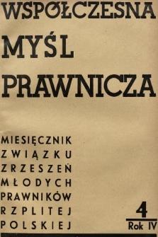 Współczesna Myśl Prawnicza : miesięcznik Związku Zrzeszeń Młodych Prawników Rzeczypospolitej Polskiej. 1938, nr4