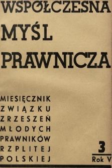 Współczesna Myśl Prawnicza : miesięcznik Związku Zrzeszeń Młodych Prawników Rzeczypospolitej Polskiej. 1939, nr3