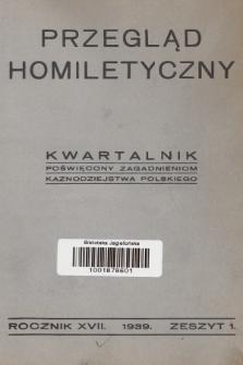 Przegląd Homiletyczny : kwartalnik poświęcony zagadnieniom kaznodziejstwa polskiego. 1939, nr1