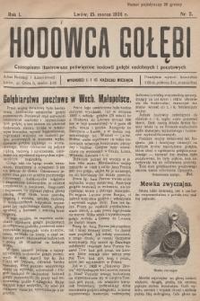 Hodowca Gołębi : czasopismo ilustrowane poświęcone hodowli gołębi ozdobnych i pocztowych. 1926, nr2
