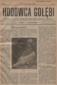 Hodowca Gołębi : czasopismo ilustrowane poświęcone hodowli gołębi ozdobnych i pocztowych. 1926, nr4