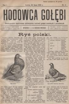 Hodowca Gołębi : dwutygodnik ilustrowany poświęcony hodowli gołębi rasowych i pocztowych. 1926, nr9