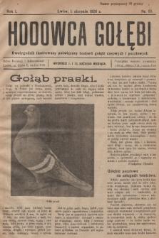 Hodowca Gołębi : dwutygodnik ilustrowany poświęcony hodowli gołębi rasowych i pocztowych. 1926, nr10