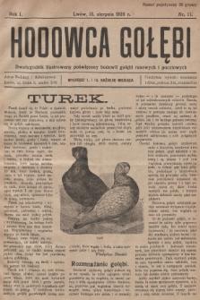 Hodowca Gołębi : dwutygodnik ilustrowany poświęcony hodowli gołębi rasowych i pocztowych. 1926, nr11