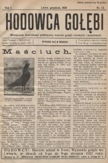 Hodowca Gołębi : miesięcznik ilustrowany poświęcony hodowli gołębi rasowych i pocztowych. 1926, nr12