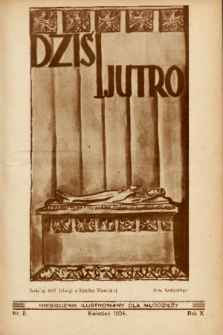 Dziś i Jutro : pismo dla młodzieży. 1934, nr 8