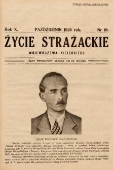 Życie Strażackie Województwa Kieleckiego : miesięcznik. 1936, nr 10