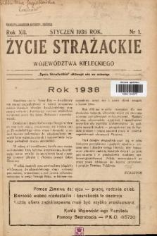 Życie Strażackie Województwa Kieleckiego. 1938, nr 1