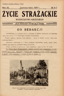 Życie Strażackie Województwa Kieleckiego. 1938, nr 6-7