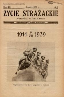 Życie Strażackie Województwa Kieleckiego. 1939, nr 8