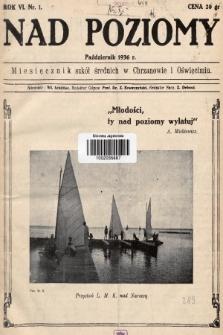 Nad Poziomy : miesięcznik szkół średnich w Chrzanowie i Oświęcimiu. R. 6, 1936, nr1