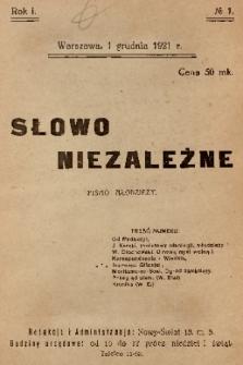 Słowo Niezależne : pismo młodzieży. 1921, nr 1