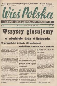 Wieś Polska : tygodnik Obozu Zjednoczenia Narodowego. 1938, nr45