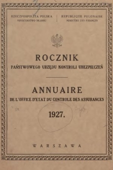 Rocznik Państwowego Urzędu Kontroli Ubezpieczeń. 1927