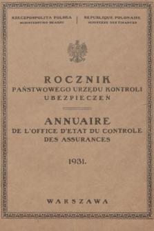 Rocznik Państwowego Urzędu Kontroli Ubezpieczeń. 1931