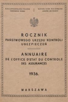Rocznik Państwowego Urzędu Kontroli Ubezpieczeń. 1936