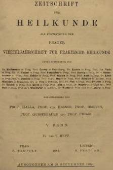 Zeitschrift für Heilkunde als Forsetzung der Prager Vierteljahrschrift für Praktische Heilkunde. Bd. 5, 1884, Heft4-5