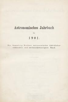 Berliner Astronomisches Jahrbuch für 1901 : mit Angaben für die Oppositionen der Planeten 1-436 für 1899. Bd. 126, 1901