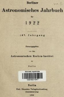 Berliner Astronomisches Jahrbuch für 1922. Bd. 147, 1922