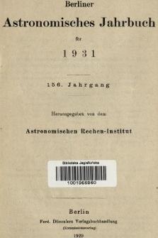 Berliner Astronomisches Jahrbuch für 1931. Jg. 156, 1931