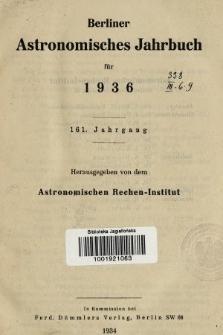 Berliner Astronomisches Jahrbuch für 1936. Jg. 161, 1936