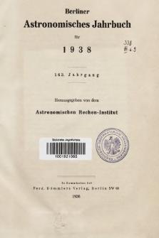 Berliner Astronomisches Jahrbuch für 1938. Jg. 163, 1938