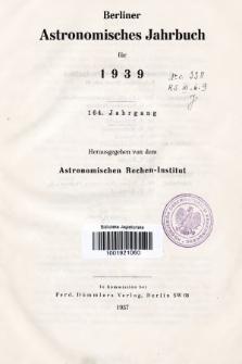 Berliner Astronomisches Jahrbuch für 1939. Jg. 164, 1939