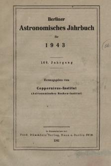 Berliner Astronomisches Jahrbuch für 1943. Jg 168, 1943