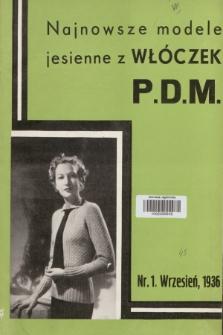 Najnowsze Modele Jesienne z Włóczek P.D.M. 1936, nr1
