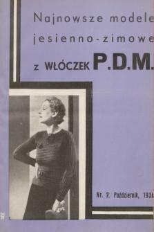 Najnowsze Modele Jesienno-Zimowe z Włóczek P.D.M. 1936, nr2