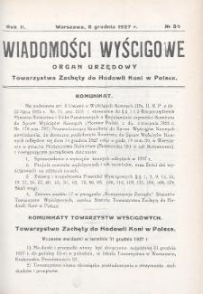 Wiadomości Wyścigowe : organ urzędowy Towarzystwa Zachęty do Hodowli Koni w Polsce. 1927, nr50