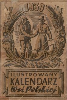Ilustrowany Kalendarz Wsi Polskiej : na rok 1939