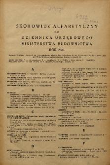 Dziennik Urzędowy Ministerstwa Odbudowy. 1949, skorowidz alfabetyczny