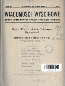 Wiadomości Wyścigowe : organ urzędowy do spraw wyścigów konnych. 1928, nr1