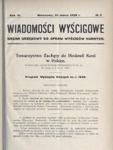 Wiadomości Wyścigowe : organ urzędowy do spraw wyścigów konnych. 1928, nr2
